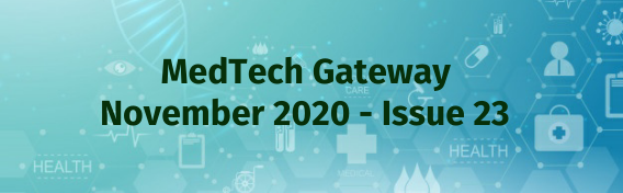 NEWSLETTER MedTech GATEWAY: Giving you the latest updates in the Medical Device Industry today